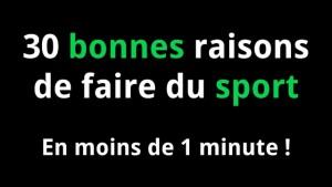 30 raisons faire du sport en moins d'une minute