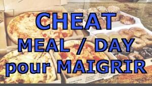 Cheat meal et cheat day pour maigrir : tout savoir