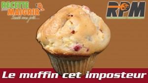 Le muffin cet imposteur