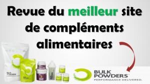 Bulk Powders, le meilleur site de compléments alimentaires sur internet