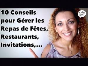 Ep 138 – (Q&R11] – 10 conseils pour les Repas de Fêtes, Restaurant, Invitations,… [Rééquilibrage]