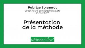 Fabrice  Bonnerot – Présentation du coaching Méthode Meer