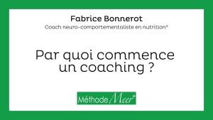 Par quoi commence un coaching