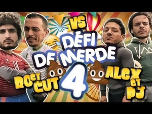 Défi de Merde #4 Ro & Cut VS Alex PJ en Mode SHLAG