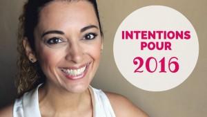 Intentions / Résolutions 2016 [Ep 174 – Rééquilibrage alimentaire – Régime]