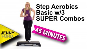 Step Aerobics Basic w/3 SUPER Combos