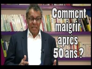 Comment maigrir après 50 ans? avec Jean-Michel Cohen