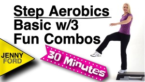 Step Aerobics Basics w/3 Fun Combos